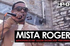 "Mista Rogers Performs ""Cake"", ""I Know"" & ""Like You"" At The 2016 Austin HHS1987 Showcase (Video)"