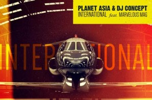 Planet Asia & DJ Concept x Marvelous Mag – International