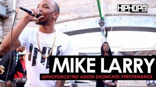 mike-larry-performs-such-n-such-middle-man-more-at-the-2016-austin-hhs1987-showcase-video.jpg