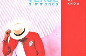 Verse Simmonds – Let Me Know