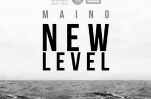 Maino – New Level (Remix)