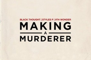 Black Thought – Making A Murderer Ft. Styles P