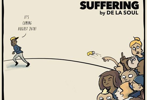 De La Soul – For Your Pain & Suffering (Album)