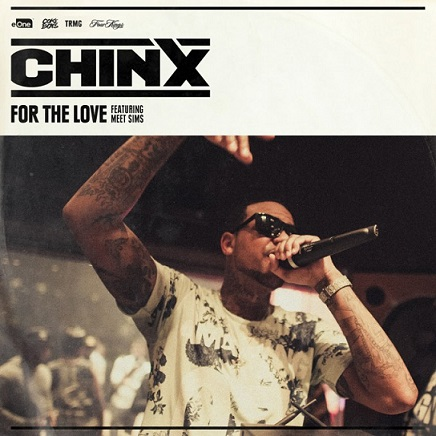 for-the-love Chinx x Meet Sims - For The Love