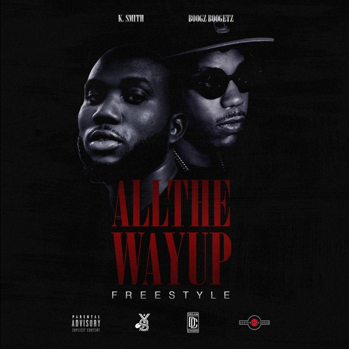 image1-1 K Smith x Boogz Boogetz - All The Way Up Freestyle