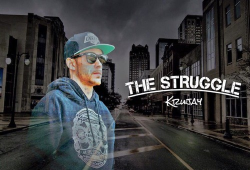 Krujay – The Struggle