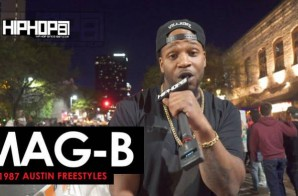 HHS1987 Austin Freestyles 2016: Mag-B (Video)