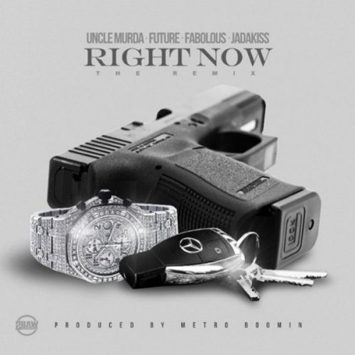 rt-500x500 Uncle Murda - Right Now Ft. Future x Fabolous x Jadakiss (Remix)