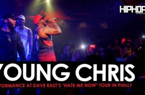 """Dave East Brings out Young Chris at his """"Hate Me Now"""" Tour in Philly (Video)"""