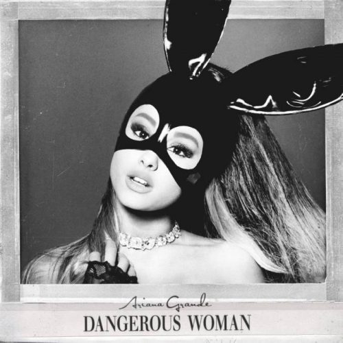 Ariana_Grande_Dangerous_Woman-500x500 Ariana Grande - Leave Me Lonely Ft Macy Gray