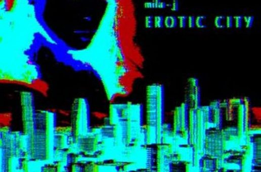 Mila J – Erotic City