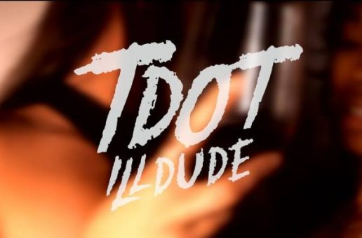 Tdot illdude ft Young N Fly – Illuminati (Video)