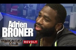 Adrien Broner Talks Feud W/ Floyd Mayweather, Legal Troubles & More W/ The Breakfast Club (Video)