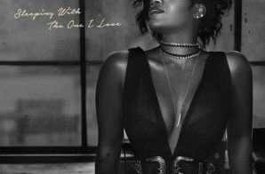 Fantasia – Sleeping With The One I Love
