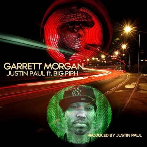 "garret-500x500 Justin Paul x Big Piph - ""Garret Morgan"""
