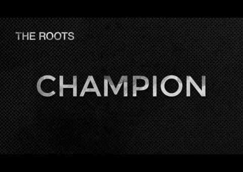 The Roots – Champion (2016 NBA Finals Theme Song)