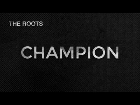 tr The Roots - Champion (2016 NBA Finals Theme Song)