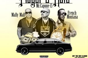 Mr Capone-E x French Montana x Mally Mall – Player 2 Hate