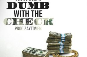 Slum Dog Velli x Young Dolph – Dumb With The Check (Prod. by Zaytoven)