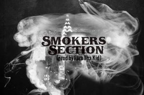 Dave East, Pardison Fontaine & Bigga Hood – Smoker's Section (Prod by Faro Tha Kid)