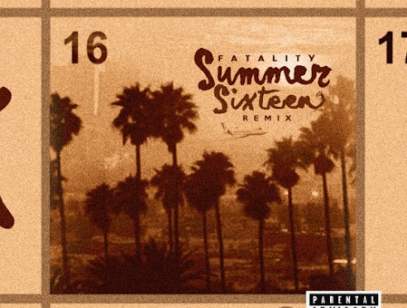 Fatality Ark – Summer Sixteen (Remix)
