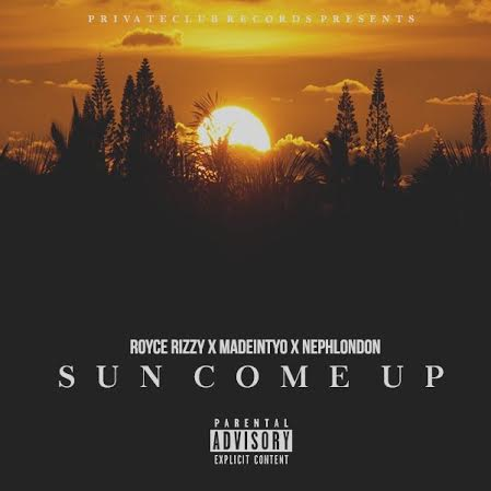 unnamed5 Royce Rizzy - Sun Come Up Ft. Madeintyo & NephLon Don