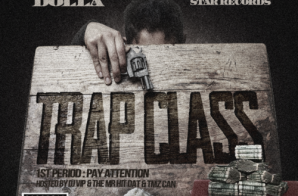 Quaylo Dolla – Trap Class: 1st Period (Mixtape)