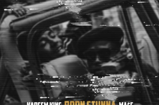 Kadeem King – Born Stunna Ft Ma$e