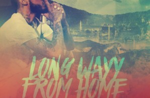 King Dreams – Long Wayy From Home (Mixtape)