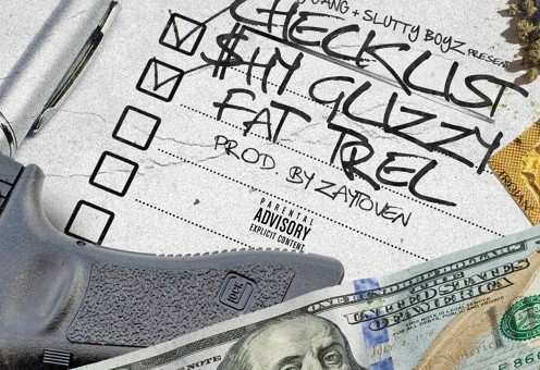 Shy Glizzy – Checklist ft. Fat Trel