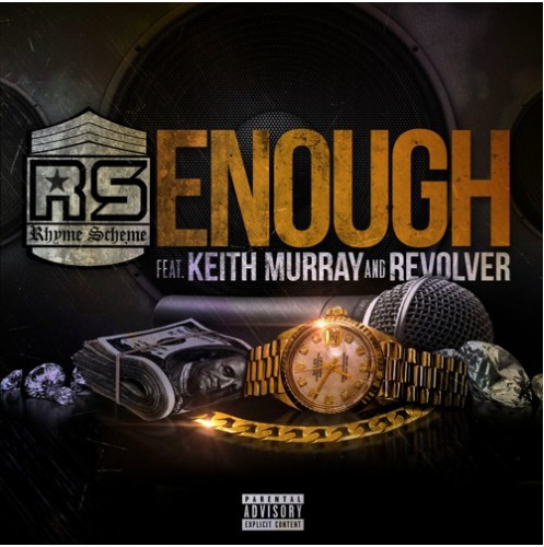 Screen-Shot-2016-06-26-at-10.24.21-PM-1-497x500 Rhyme Scheme - Enough feat. Keith Murray & Revolver