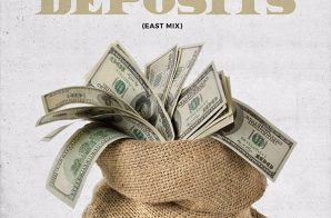 Dave East – Deposits (East Mix)