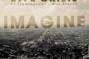 Lyfe Crisis – Imagine Ft. Termanology & Miss Sparks