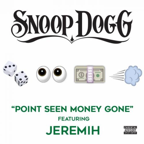 "snoop-jeremih-cover-500x500 Snoop Dogg Feat. Jeremih ""Point Seen Money Gone"""