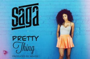 Saga – Pretty Thing (Prod. by Agassi)