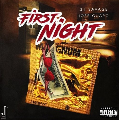 21-Savage-Jose 21 Savage x Jose Guapo - First Night