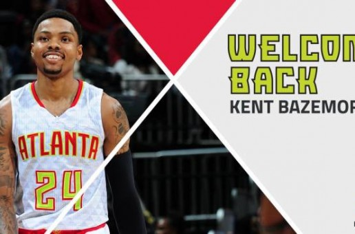 Back To Business: The Atlanta Hawks Have Re-Signed Kent Bazemore