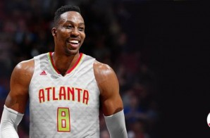 Dwight Howard Reveals He Will Wear Number 8 This 2016-17 NBA Season With The Atlanta Hawks (Video)
