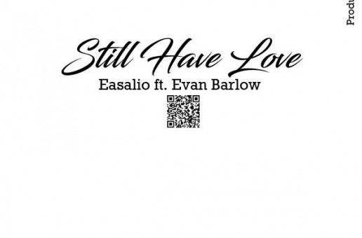 Easalio x Evan Barlow – Still Have Love
