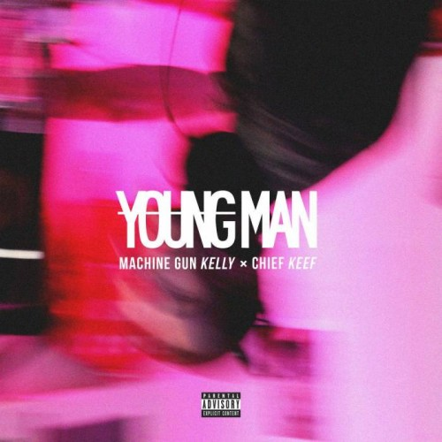 MGK-CK-500x500 Machine Gun Kelly x Chief Keef - Young Man