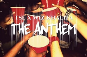 "TSE ft. Wiz Khalifa – ""The Anthem"""