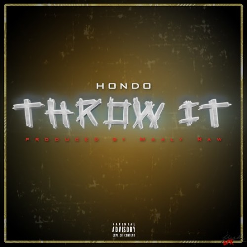 hondo-throw-it-prod-by-maaly-raw.jpg