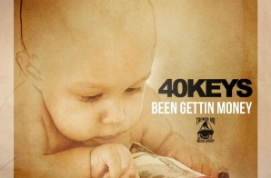 40Keys – Been Getting Money (Video)