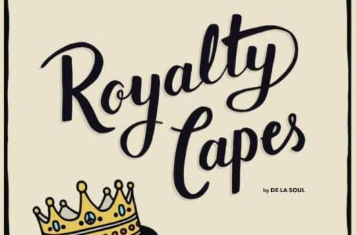 De La Soul – Royalty Capes