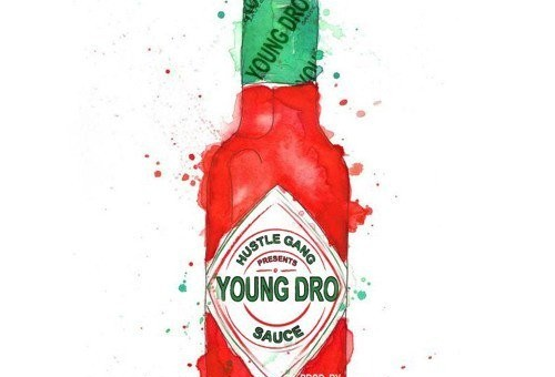Young Dro – Drippin Sauce