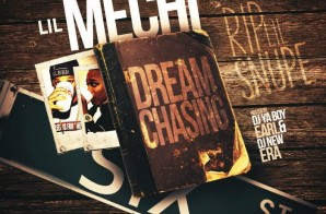 Lil Mechi – Dream Chasing (Mixtape)