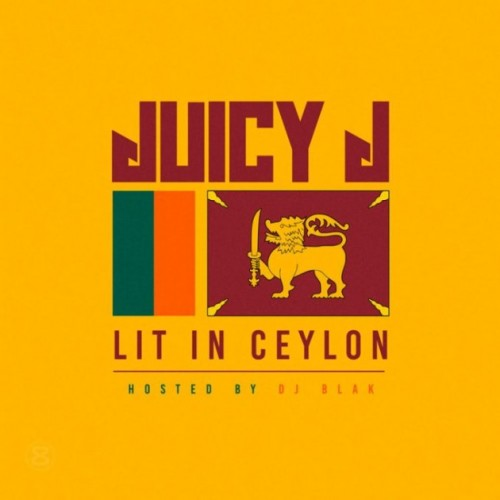 jj-500x500 Juicy J - Lit In Ceylon (Mixtape)