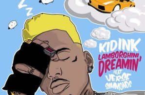 Kid Ink x Verse Simmonds – Lamborghini Dreamin