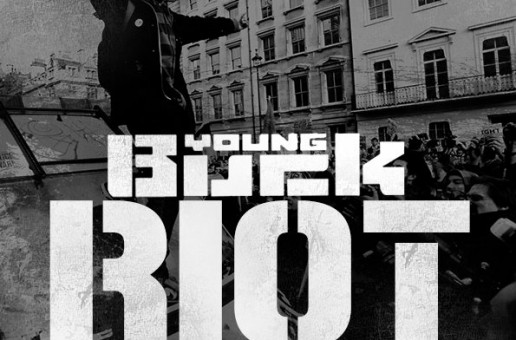 Young Buck – Riot