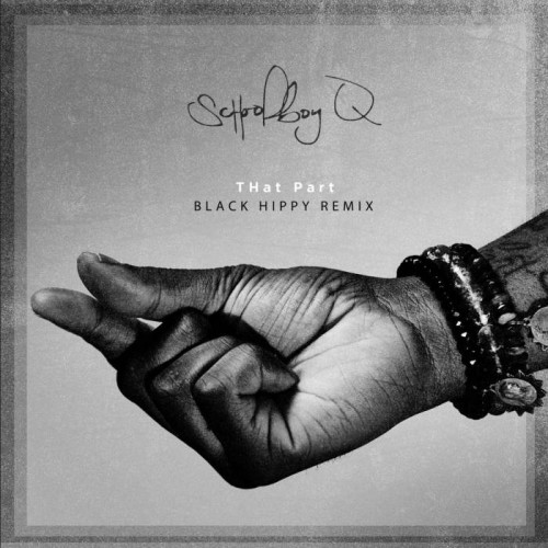 schoolboyq-500x500 Schoolboy Q - That Part (Black Hippy Remix)